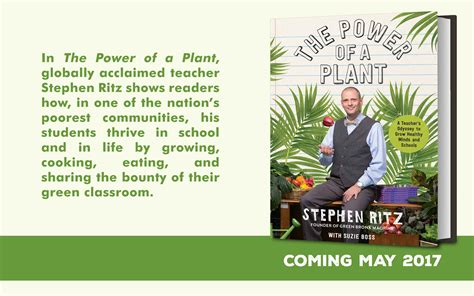 the power of a plant a s odyssey to grow healthy minds and schools books stephen ritz educator innovator social entrepreneur