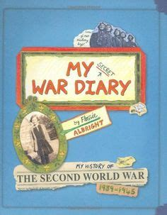 my secret war diary 1406331996 reality true life based junior ya on horrible histories bear grylls and world war
