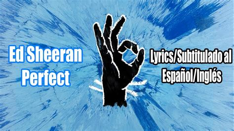 ed sheeran perfect boxca ed sheeran perfect official audio lyrics subtitulado