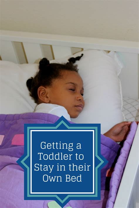 getting your toddler to stay in their bed annmarie
