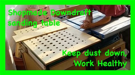 delta downdraft sanding table how to a diy draft sanding table and out feed