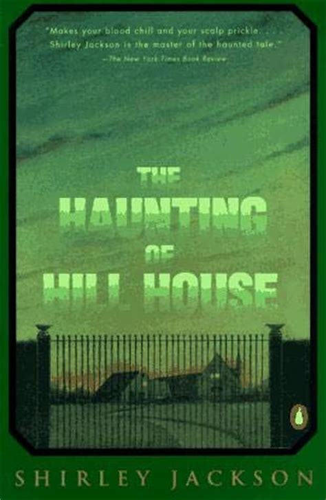 The Haunting Of Hill House by The Haunting Of Hill House By Shirley Jackson