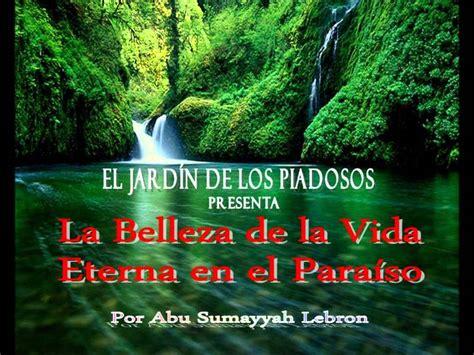 el paraiso en la la de la vida eterna en el paraiso youtube