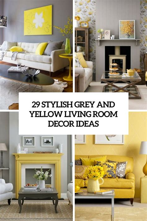 decorated living room ideas 29 stylish grey and yellow living room d 233 cor ideas digsdigs