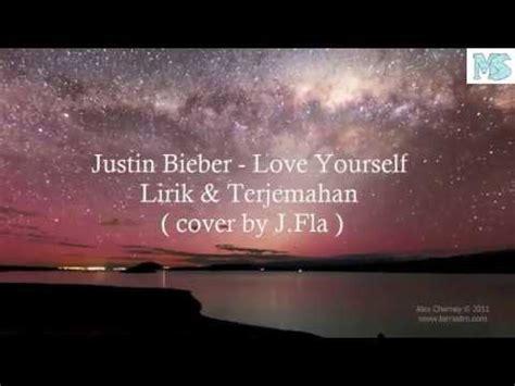 justin bieber boyfriend lirik dan terjemahan love yourself lirik dan terjemahan justin bieber youtube
