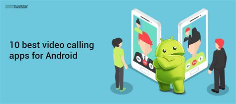 calling apps for android 10 best calling apps for android
