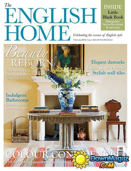 british home design magazines the english home uk february 2016 187 download pdf