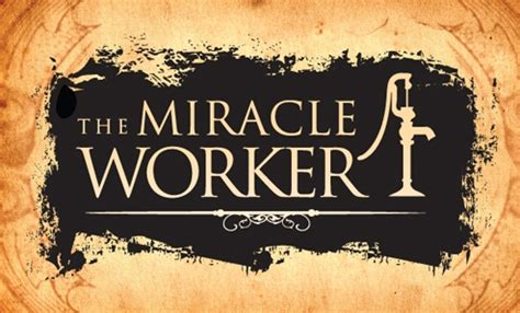 The Miracle Worker Play 301 Moved Permanently