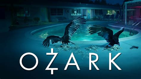 ozark netflix series trailers clip images and poster 13 streaming tv shows you won t want to miss fairfield