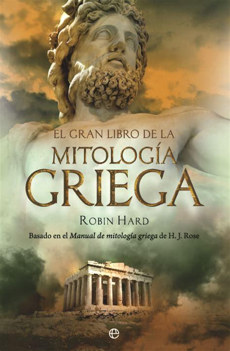 libro el mito de ssifo el gran libro de la mitolog 237 a griega cat 225 logo www esferalibros com