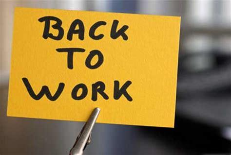 saatnya kembali bekerja   tingkatkan semangat kerja