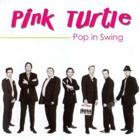 Pop In Swing Pink Turtle Mp3 Buy Full Tracklist