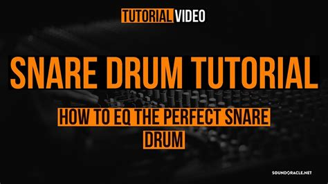 Tutorial Snare Drum | snare drum tutorial how to eq the perfect snare drum