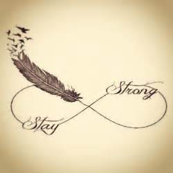Stay Strong Infinity Infinity Sign Stay Strong Someday Tattoos