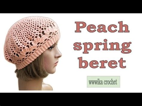 pattern j youtube crochet beret pattern easy peach spring beret part 1