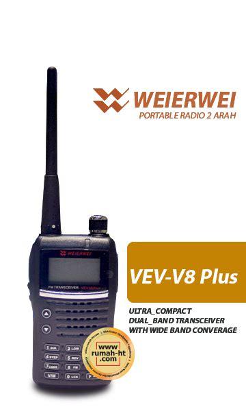 Radio Ht Handy Talky Weierwei V8 Plus Quality weierwei vev v8 plus 187 187 jual alat radio komunikasi ht