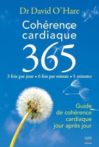 2365490026 coherence cardiaque guide de 1000 images about bien 234 tre respiration on pinterest