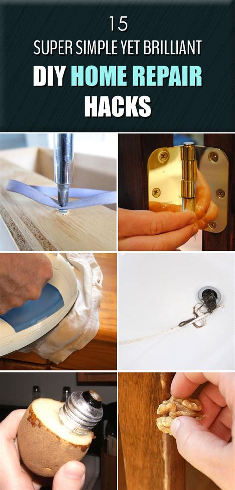 diy home repair 15 simple yet brilliant diy home repair hacks