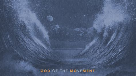 The Movement sermon series god of the movement