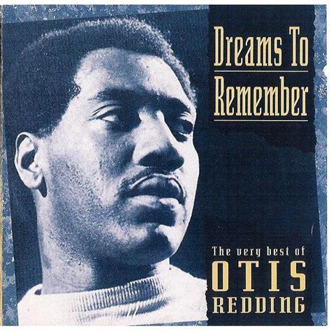otis redding mp3 dreams to remember otis redding mp3 buy full tracklist