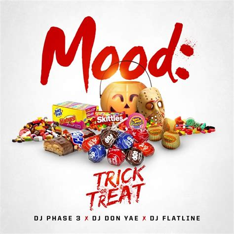 Trick Or Treat 3 by Dj Phase 3 Mood Trick Or Treat Buymixtapes