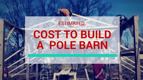 what does it cost to build a house how much does it cost to build a pole barn