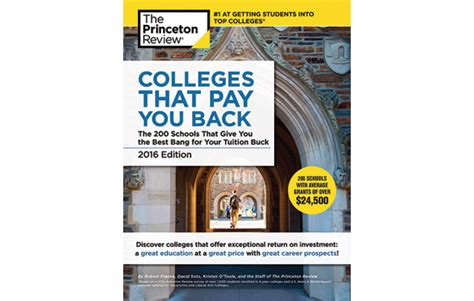 colleges that pay you back 2018 edition the 200 schools that give you the best for your tuition buck college admissions guides books rit featured in princeton review book colleges that pay