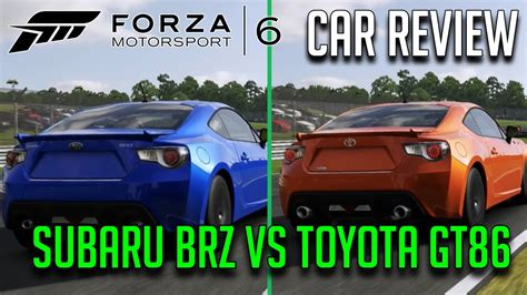 subaru brz vs scion frs vs toyota gt86 subaru brz vs toyota gt86 forza 6 car review comparison
