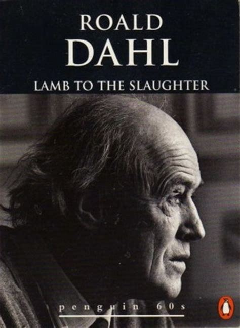 themes in the story lamb to the slaughter book review lamb to the slaughter and other stories by