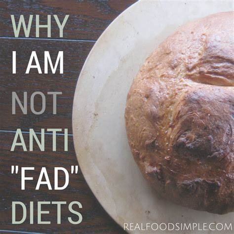 8 Fad Diets by Real Food Simple Why I Am Not Anti Quot Fad Quot Diets