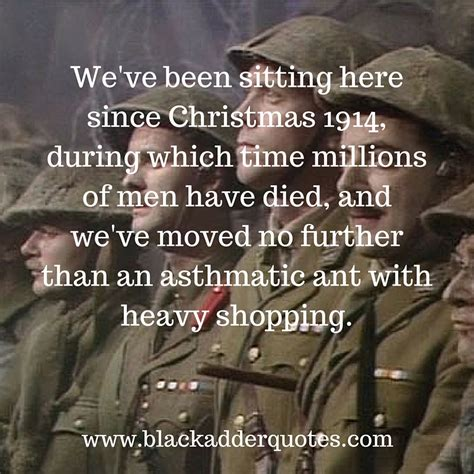 row your boat blackadder blackadder goes forth quote asthmatic ant with heavy