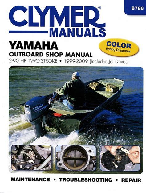 yamaha outboard motors msrp 1999 2009 yamaha outboard repair manual 2 90 hp 2 stroke