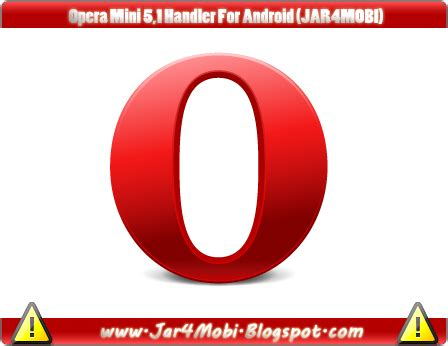 opera mini apk version app android opera mini 5 1 handler apk android