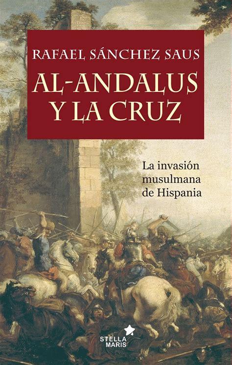 libro la quimera de al andalus antes del islam hab 237 a 600 di 243 cesis en el magreb 191 por qu 233 no perduraron como los coptos o