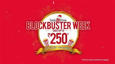 bookmyshow ticket cancel bookmyshow movie ticket blockbuster week offer youtube