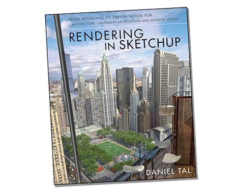 sketchup book new book rendering in sketchup sketchup