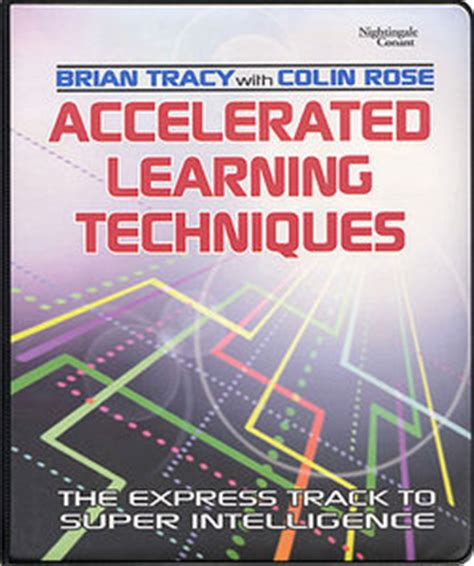 accelerated learning accelerated learning techniques memory techniques improve your memory learn more in less time books accelerated learning techniques free ebooks