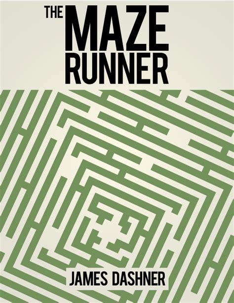 the last runner books maze runner cover redesign by digitroy on deviantart