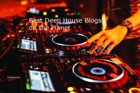 top 20 house music top 20 deep house blogs on the web deep house websites