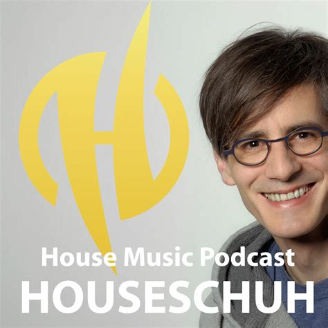 house music podcast download houseschuh house music podcast listen via stitcher radio on demand