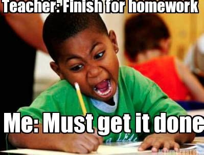 Done With School Meme - 57 best homework memes images on pinterest