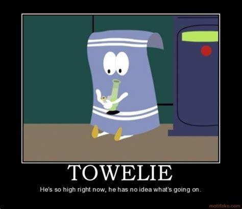 towelie meme south park towelie quotes quotesgram