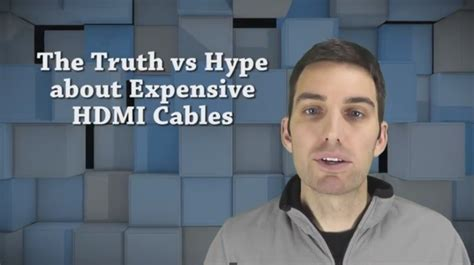 truth  hype  expensive hdmi cables audioholics