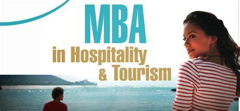 Mba In Travel And Tourism by Postgraduate Program Quot Mba In Hospitality And Tourism