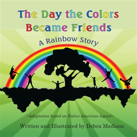 the day the colors became friends a rainbow story river