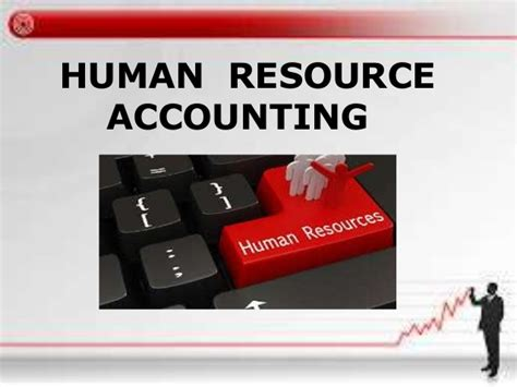 Mba Human Resources Uk by Human Resource Accounting Mba