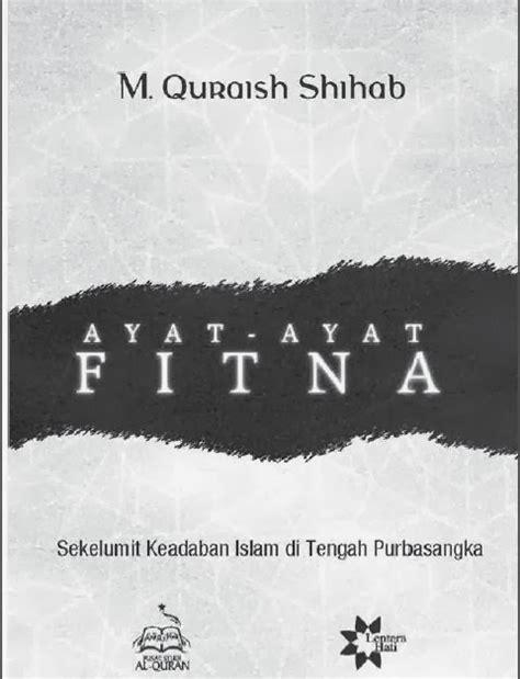 download mp3 ceramah qurais syihab ebook ayat ayat fitna oleh m quraish shihab jagad ebook