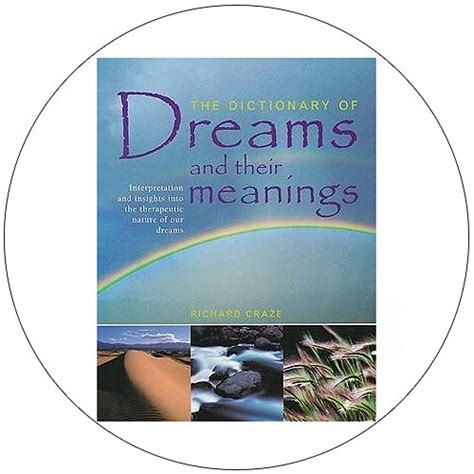 the dictionary of dreams and their meanings books the dictionary of dreams and their meanings used