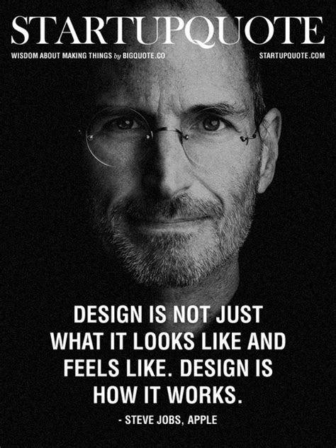 design is not how it looks design is not just what it looks like and feels like