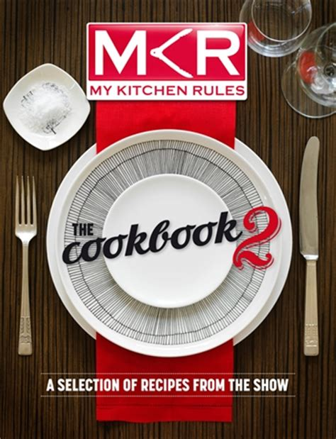 My Kitchen Rules The Cookbook 2 Featuring Caesarstone My Kitchen Book
